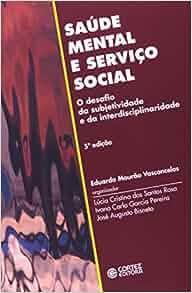 Saude mental e servico social: O desafio da subjetividade