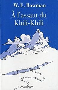 A l'assaut du Khili-Khili par W.E. Bowman