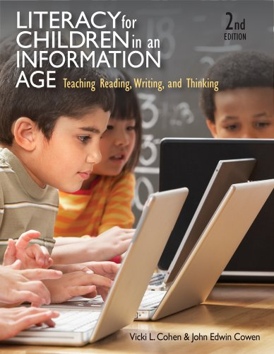 Literacy for Children in an Information Age: Teaching...