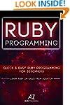 Ruby: Quick & Easy Ruby Programming F...