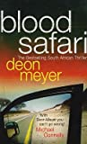 Deon Meyer Blood Safari by Deon Meyer