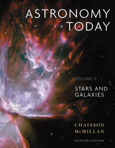 Astronomy Today Volume 2: Stars and Galaxies with...