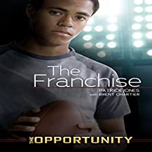 The Franchise Audiobook by Patrick Jones, Brent Chartier Narrated by  Intuitive