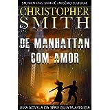 De Manhattan, Com Amor (Uma Novela Da Série Quinta Avenida)
