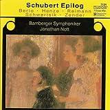 Schubert Epilog: Berio, Reimann, Henze, Zender, Schwertsik