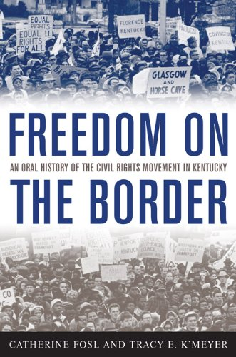 Freedom on the Border: An Oral History of the Civil...