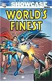 Showcase Presents: World's Finest, Vol. 1 (1401216978) by Gardner Fox