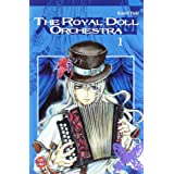 "The Royal Doll Orchestra, Band 1von ""Kaori Yuki"""
