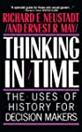 Thinking In Time: The Uses Of History...