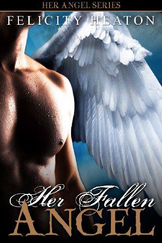 Her Fallen Angel (Her Angel #2)