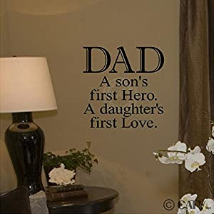 DAD a son's first Hero. A daughters first Love 12x12 vinyl wall sayings lettering decal stencil sticker home decor mural