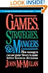 Games, Strategies, and Managers: How...