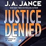 Justice Denied   J. A. Jance