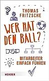 Image de Wer hat den Ball?: Mitarbeiter einfach führen