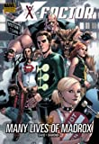 img - for X-Factor Vol. 3: Many Lives of Madrox (X-Men) book / textbook / text book