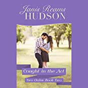 Caught in the Act | Janis Reams Hudson