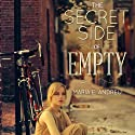 The Secret Side of Empty (       UNABRIDGED) by Maria E. Andreu Narrated by Eileen Stevens