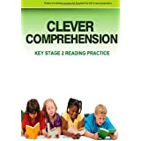 Clever Comprehension: Key Stage 2 Reading & Comprehension Practice Book 1by Miss Olubi