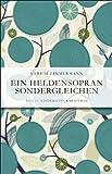 img - for Ein Heldensopran sondergleichen book / textbook / text book