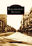 img - for By David Kohrman Kalamazoo Michigan (MI) (Images of America) [Paperback] book / textbook / text book