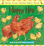 img - for Happy Hen (Tales for the Yellow Barn Farm S) by Gill Davies (2001-05-06) book / textbook / text book