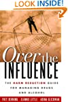 Over the Influence: The Harm Reductio...