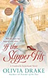 If the Slipper Fits (Cinderella Sisterhood)
