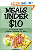 Meals Under $10 - 51 Delicious Meals That Won't Break The Bank