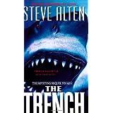 The Trench ~ Steve Alten