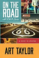 On the road with Del & Louise : a novel in stories