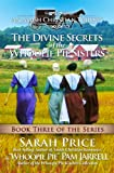 The Divine Secrets of the Whoopie Pie Sisters: Book Three