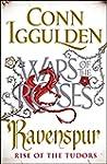 Ravenspur: Rise of the Tudors (The Wa...