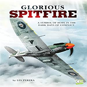 Glorious Spitfire Audiobook