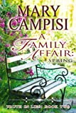 A Family Affair: Spring: Truth in Lies, Book 2
