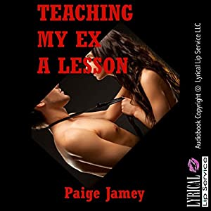 Teaching My Ex a Lesson Audiobook