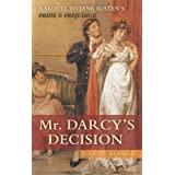 Mr. Darcy's Decisionby Juliette Shapiro