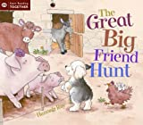 Great Big Friend Hunt (Start Reading)