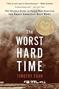 The Worst Hard Time: The Untold Story Of Those Who Survived The Great American Dust Bowl by Timothy Egan ebook deal