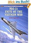 MiG-21 Units of the Vietnam War (Comb...