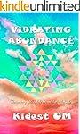 Vibrating Abundance: Creating Wealth...