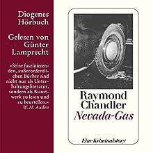 Nevada-Gas Hörbuch von Raymond Chandler Gesprochen von: Günter Lamprecht