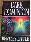 Dark Dominion (0747208174) by Bentley Little