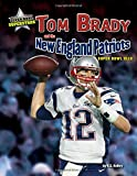 img - for Tom Brady and the New England Patriots: Super Bowl XLIX (Super Bowl Superstars) book / textbook / text book
