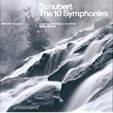 Schubert: the 10 Symphonies