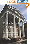 Greek Revival in America: Tracing its...