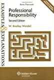 Professional Responsibility Examples & Explanations, 2e