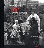 echange, troc Gertrude Dordor - Je me souviens du 16e arrondissement