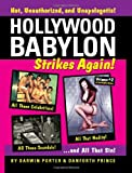 img - for Hollywood Babylon Strikes Again!: More Exhibitions! More Sex! More Sin! More Scandals Unfit to Print (Blood Moon's Babylon) book / textbook / text book