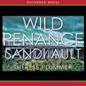 Wild Penance: A Wild Mystery (       UNABRIDGED) by Sandi Ault Narrated by Therese Plummer