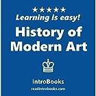 History of Modern Art Hörbuch von  IntroBooks Gesprochen von: Andrea Giordani